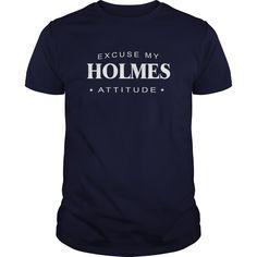 Excuse my Holmes Attitude T-shirt Holmes Tshirt,Holmes Tshirts,Holmes T Shirt,Holmes Shirts,Excuse my Holmes Attitude T-shirt, Holmes Hoodie Vneck
