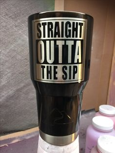 Straight Outta Custom Powder Coated Cups! No Stickers No Vinyl! 100% Powder Coat! Need a Cup, Hit me Up! The Cup Plug!