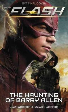 FIRST ORIGINAL NOVEL TYING INTO THE HIT CW TV SHOW, THE FLASH --CROSSING OVER WITH A NEW NOVEL OF ARROW A spin-off from Arrow, The Flash is an American television series airing on The CW. Based on the