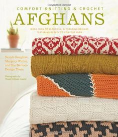 Comfort Knitting & Crochet Afghans by Berroco