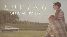 LOVING, A Film About the Brave Interracial Couple Who Fought to Make Their Marriage Legal