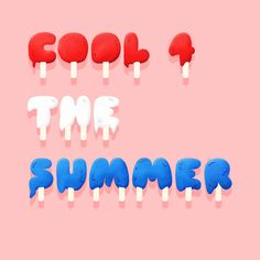 """Cool 4 the summer."" Featuring Sniglet; from The League of Moveable Type; Art by Velocidi"
