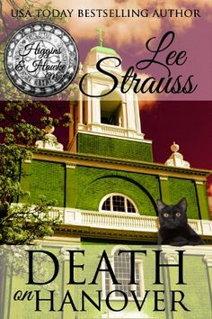 Death on Hanover: a Cozy Historical Murder Mystery (A Higgins & Hawke Mystery Book Murder Mysteries, Cozy Mysteries, Mystery Series, Mystery Books, Best Husband, Historical Fiction, Bestselling Author, Audio Books, Good Books