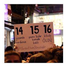 Unutma! Uyuma! #KatilDevlet #KatilPolis #Turkiye #BerkinElvan