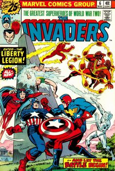 The Invaders Comic | The Invaders versus the Liberty Legion! Now that is a battle and a ...