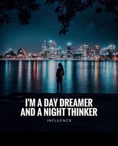 Positive Quotes : QUOTATION – Image : Quotes Of the day – Description Im a day dreamer and a night thinker. Sharing is Power – Don't forget to share this quote ! https://hallofquotes.com/2018/03/25/positive-quotes-im-a-day-dreamer-and-a-night-thinker-2/