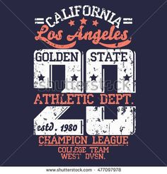 stock-vector-los-angeles-athletics-grunge-typography-stamp-college-california-t-shirt-vector-emblem-graphics-477097978.jpg (450×470)