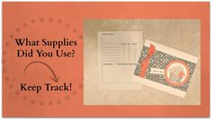 Quick Crafting Tip - What Supplies Did You Use? Keep Track!