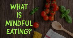 Find out what is the meaning of mindful eating and how it can help you enjoy food more. Mindful Eating, Get Healthy, Meditation, Mindfulness, Canning, Tableware, Food, Dinnerware, Tablewares