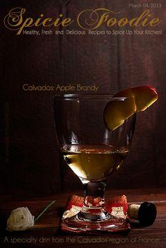 Calvados: Apple Brandy by Spicie Foodie    #drinks #brandy #france #apples