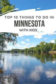 Minnesota is a great family trip destination. These are the top 10 things to do with kids! #trekarooing #OnlyinMN
