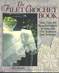 "Photo from album ""Chris Rankin The Filet Crochet Book"" on Yandex. Filet Crochet, Crochet Chart, Irish Crochet, Crochet Books, Thread Crochet, Crochet Stitches, Crochet Tablecloth, Crochet Doilies, Crochet Lace"