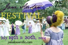 Jane Austen Festival, Louisville, KY 7th Annual!