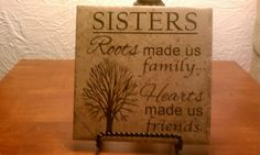 6 x 6 Porcelain Tile with Sisters quote by InspirationalSigns, $17.50