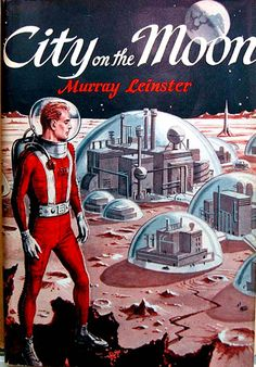 Murray Leinster - City on the Moon (1957)  Cover Art by Ed Emshwiller