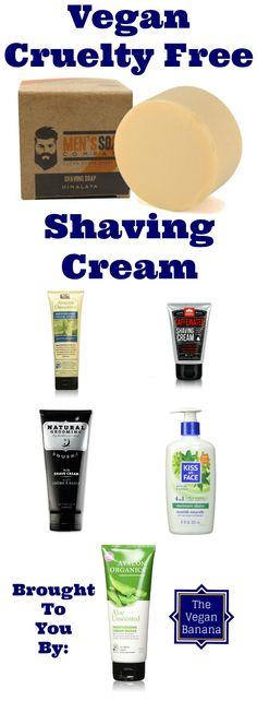 Vegan Cruelty Free Shaving Cream. These vegan shaving creams are so cruelty free you won't even hurt yourself!