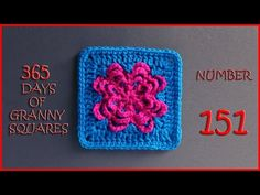 365 Days of Granny Squares Number 150 - YouTube