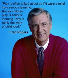 Mr. Rogers nailed it!