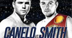 CANELO VS. SMITH FIGHT LIVE STREAM