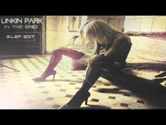 LINKIN PARK - IN THE END (G.LEF EDIT)