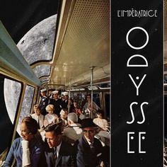 Odyssée - EP de L'Impératrice - Année de production 2015