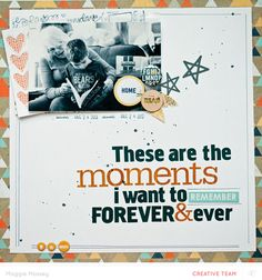 #papercraft #scrapbook #layout.  these are the moments... by maggie massey at @Studio_Calico