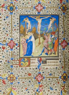 Crucifixion | Book of Hours | France, Paris | ca. 1420-1425 | The Morgan Library & Museum