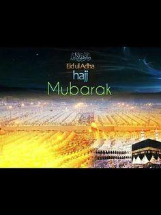 Eid ul Adha Hajj Mubarak <3 Hajj Mubarak, Adha Mubarak, Ramadan Mubarak, Eid Al Adha Greetings, Eid Mubarak Wishes, Ramadan Photos, Laylat Al Qadr, Pilgrimage To Mecca, Muslim Holidays