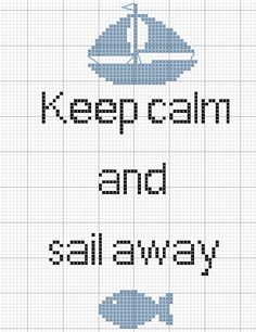 'Keep calm and sail away' cross stitch pattern
