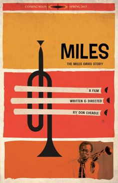 "Saul Bass type artwork for MILES movie poster This must be a mock poster made for the upcoming movie ""Miles Ahead"" starring and directed by Don Cheadle. No release date and is sill in production. Green Miles, Miles Davis Poster, Newport Jazz Festival, Jazz Poster, Poster Art, Plakat Design, Saul Bass, Jazz Art, Poster Design"
