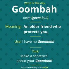 Goombah- Meaning friend-related friendship an older friend who protects you Interesting English Words, Unusual Words, Weird Words, Rare Words, Learn English Words, English Phrases, English Idioms, Cool Words, English Grammar