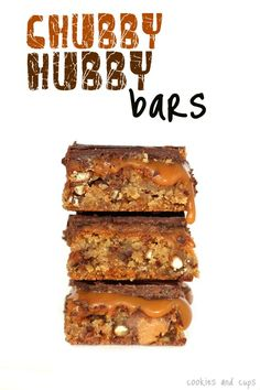 Chubby Hubby Bars: Caramel, Chocolate Chips, Pretzels, Reese's Peanut Butter Cups all in one dessert bar.