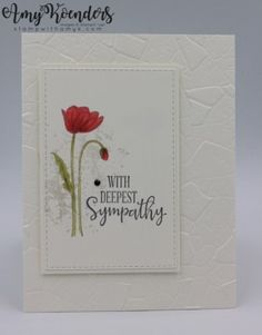 Stampin' Up! Painted Poppies CAS Sympathy Card - - I used the Stampin' Up! Painted Poppies stamp set to create a clean and simple sympathy card to share with you today. Some Cards, Get Well Cards, Sympathy Card Messages, Handmade Sympathy Cards, Tarjetas Stampin Up, Poppy Cards, Stamping Up Cards, Flower Cards, Homemade Cards