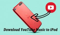 Is it possible to get music from YouTube to iPod? This article will show you the best way to help you download YouTube Music to iPod. Download Music From Youtube, Music Download, Youtube Website, History Icon, Youtube Songs, Audio Sound, For You Song, Ipod Nano, Apple Products