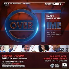 Every third Thursday join us at R House in Wynwood! Our monthly happy hour celebrates and shows appreciation to specific industries and their professionals. This month we drink to our medical professionals. That's you doctors nurses anesthesiologists and more!  Don't worry everyone is welcome to attend join us as we are also raffling two tickets to the 2017 Black Professionals Summit! RSVP to enter raffle.  September 21st 4:00PM to 8:00PM R House Wynwood 2727 NW 2nd Ave  Miami FL 33127…