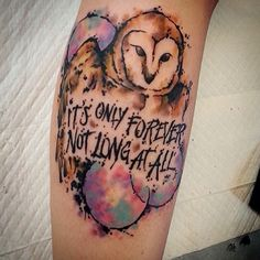 it's only forever not long at all... labyrinth tattoo, owl tattoo, watercolor tattoo
