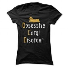 OCD Obsessive Corgi Disorder T Shirt - #country hoodie #sweatshirt print. GET IT => https://www.sunfrog.com/Pets/OCD-Obsessive-Corgi-Disorder-T-Shirt-Black-45133140-Ladies.html?68278