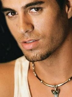 Enrique Iglesias Love love love him probably one of my favorite music artists of all time