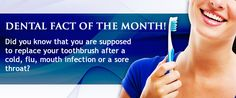 Did you know that you are supposed to replace your #toothbrush after a #cold, #flu, #mouth infection or a #sorethroat ?