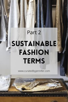 Sustainable Fashion Terms Part 2