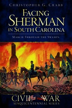 "Major General William T. Sherman's march from Savannah, Georgia, to Columbia, South Carolina, was marked by a battle with an unrelenting enemy: the swamps of the Palmetto State. For more than two weeks, Sherman's veterans faced an unforgiving quagmire, coupled by daily skirmishes with gallant bands of outnumbered Confederates. Along the way, a ruined countryside and wrecked towns marked the path of an army unlike any ""since the days of Julius Caesar."""