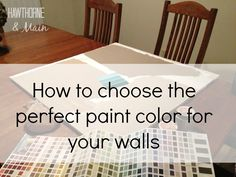 8 Tips on Choosing the Perfect Wall Color - HAWTHORNE AND MAIN