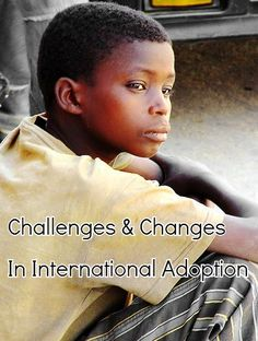 Challenges and Changes In International Adoption.  MLJ Adoptions