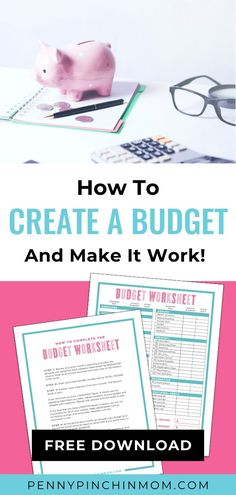 The easy step-by-step instructions to learn how to create a budget – that works!