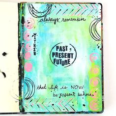 Past, Present, Future Art Journal Page Project