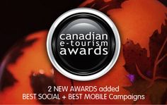 Now accepting Nominations for the 2014 Canadian e-Tourism Awards presented by www.onlinerevealed.com #ORC2014 #Awards #Tourism