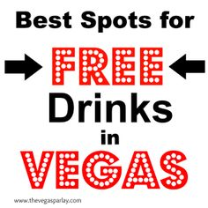 Free drinks in Vegas