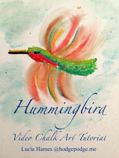 Hummingbird video chalk art tutorial. Simple steps for all ages to enjoy using chalk pastels to draw a hummingbird with wings in action!