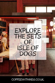 FILM EVENT | EXPLORE THE SETS OF ISLE OF DOGS | ISLE OF DOGS EXHIBITION
