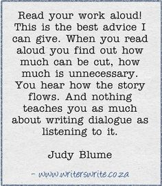 Writing Tip {Judy Blume} - and TALK to people while you are writing. about your writing. conversation is dialogue Book Writing Tips, Writing Quotes, Writing Process, Writing Resources, Teaching Writing, Writing Help, Writing Skills, Writing Software, Start Writing